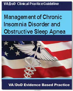 Th cover of the VA/DoD Clinical Practice Guideline Management of Chronic Insomnia Disorder and Obstructive Sleep Apnea