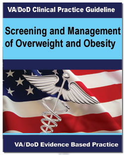 Image of the cover of the VA/DoD Clinical Practice Guideline Screening and Management of Overweight and Obesity